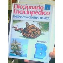 Diccionario Enciclopédico:enseñanza General Basica.britann