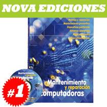Manual De Mantenimiento Y Reparación De Computadoras + Dvd