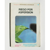 Riego Por Apersion Manual De Ingenieria De Suelos Libro 1979