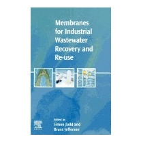 Membranes For Industrial Wastewater Recovery And, Simon Judd