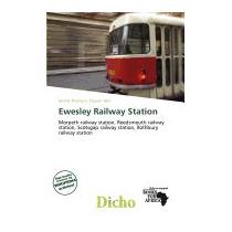 Ewesley Railway Station, Delmar Thomas C Stawart