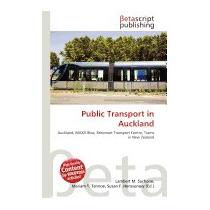 Public Transport In Auckland, Lambert M Surhone