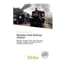 Blaisdon Halt Railway Station, Delmar Thomas C Stawart