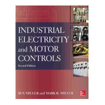 Industrial Electricity And Motor Controls, Rex Miller