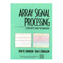 Array Signal Processing: Concepts And, Don H Johnson
