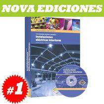Instalaciones Eléctricas Interiores 1 Tomo + Cd. Original