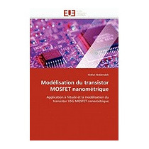 Modelisation Du Transistor Mosfet, Nidhal Abdelmalek