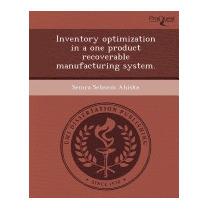 Inventory Optimization In A One Product, Semra Sebnem Ahiska