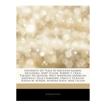 University Of Texas At Houston Alumni,, Hephaestus Books
