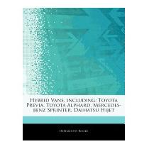 Articles On Hybrid Vans, Including: Toyota, Hephaestus Books