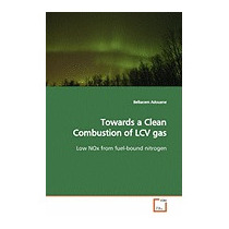Towards A Clean Combustion Of Lcv Gas, Belkacem Adouane