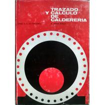 Trazado Y Cálculo De Calderería, Jorge Ayala, Urmo Ediciones