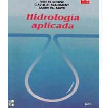 Hidrologia Aplicada Hidráulica Acueductos Tuberías - Libro