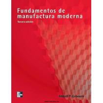 Fundamentos De Manufactura Moderna Pdf