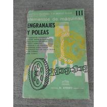 Elementos De Maquinas Pezzano Klein Iii Engranajes Poleas