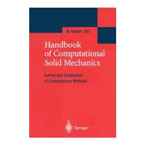 Handbook Of Computational Solid Mechanics:, Michal Kleiber