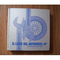 El Libro Del Automóvil-readers Digest-ilust-p.dura-f.grande