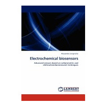 Electrochemical Biosensors, Alessandro Sanginario