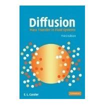 Libro Diffusion: Mass Transfer In Fluid Systems, E L Cussler