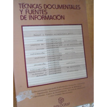 Técnicas Documentales Y Fuentes De Información