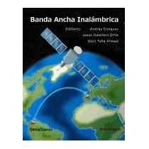 Banda Ancha Inalambrica, Andres Enriquez