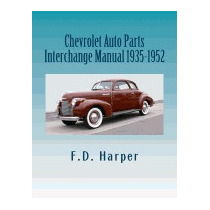 Chevrolet Auto Parts Interchange Manual, F D Harper