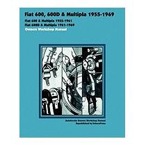 Fiat 600, 600d & Multipla, Autobooks Team Of Writers