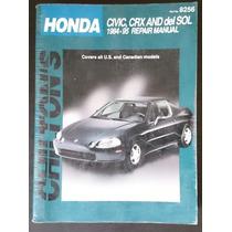 Manual Chilton Honda Civic Crx And Del Sol 1984-95