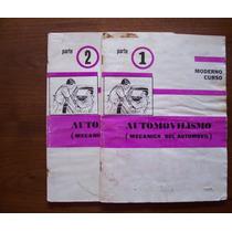 Automovilismo,mecánica Del Automóvil-ilust-libros 1y2-rodas