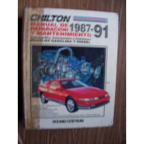 Chilton-manual Reparación Mantenimiento 1987-91-gasol-diesel