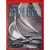 Historia Y Evolución De Los Yates De Regata - F. Giorgetti