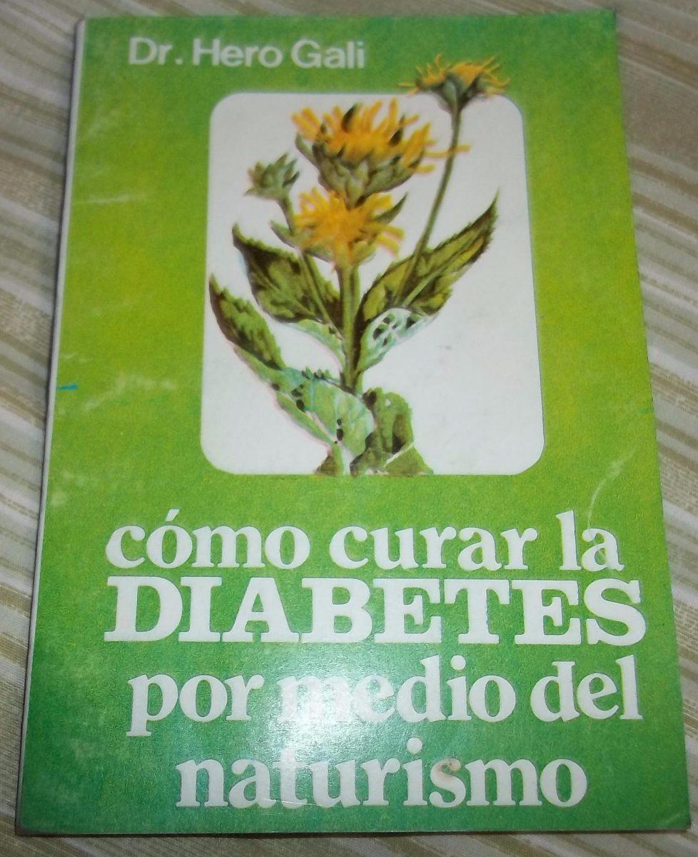 Curar La Diabetes Con Tratamiento Natural Recetas De
