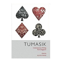 Tumasik: Contemporary Writing From Singapore, Alvin Pang