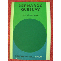 Bernardo Quesnay - André Maurois/b. General Salvat N°15