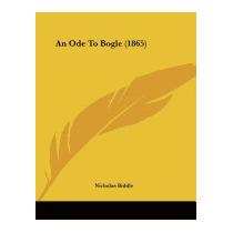 Ode To Bogle (1865), Nicholas Biddle