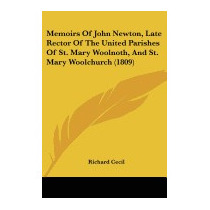 Memoirs Of John Newton, Late Rector Of The, Richard Cecil