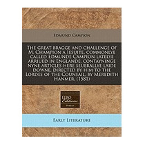 Great Bragge And Challenge Of M. Champion A, Edmund Campion