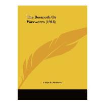 Beemoth Or Waxworm (1918), Floyd B Paddock