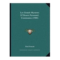 Les Grands Mysteres Deleusis Personnel,, Paul Foucart