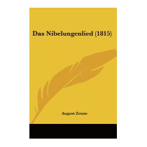 Das Nibelungenlied (1815), August Zeune