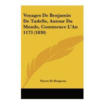 Voyages De Benjamin De Tudelle, Autour, Pierre De Bergeron