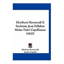 Heriberti Rosweydi E Societate Jesu, Heribert Roswey De