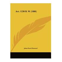 Art. 1230 B. W. (1886), Johan Karel Hummel
