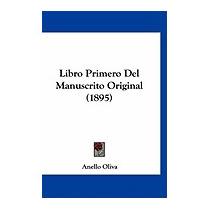 Libro Primero Del Manuscrito Original (1895), Anello Oliva