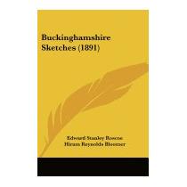 Buckinghamshire Sketches (1891), Edward Stanley Roscoe