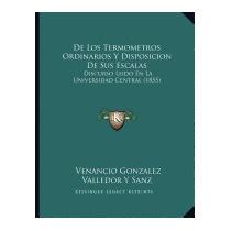 De Los Termometros Ordinarios Y, Venancio Gonzalez