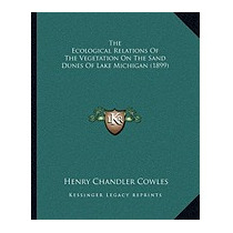Ecological Relations Of The, Henry Chandler Cowles
