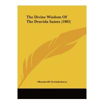 Divine Wisdom Of The Dravida Saints (1902), Alkondavilli