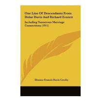 One Line Of Descendants From Dolar, Eleanor Francis Davis