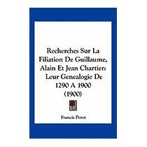 Recherches Sur La Filiation De Guillaume,, Francis Perot